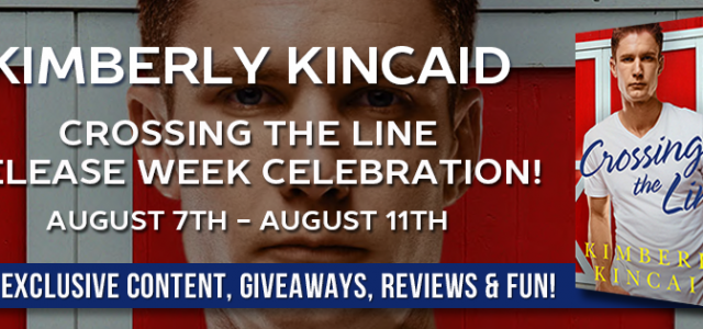 * Release Blitz * CROSSING THE LINE by Kimberly Kincaid