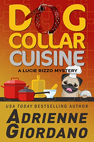 * Review * DOG COLLAR CUISINE by Adrienne Giordano