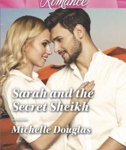 * Review * SARAH AND THE SECRET SHEIKH by Michelle Douglas