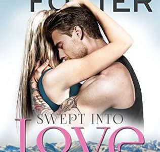 * Blog Tour / Book Review * SWEPT INTO LOVE by Melissa Foster