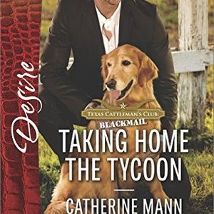 * Review * TAKING HOME THE TYCOON by Catherine Mann