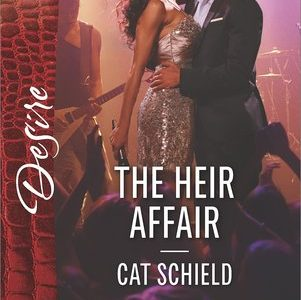 * Review * THE HEIR AFFAIR by Cat Schield