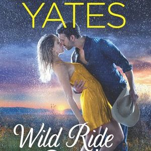 * Review * WILD RIDE COWBOY by Maisey Yates
