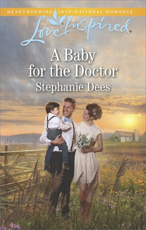 * Review * A BABY FOR THE DOCTOR by Stephanie Dees