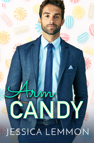 * Review * ARM CANDY by Jessica Lemmon
