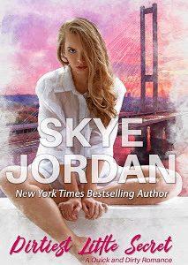 * Blog Tour / Review * DIRTIEST LITTLE SECRET by Skye Jordan