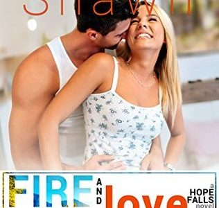 * Review * FIRE AND LOVE by Melanie Shawn