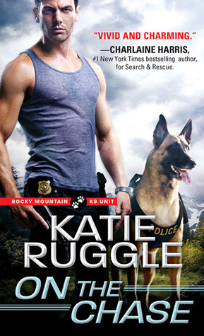 * Review * ON THE CHASE by Katie Ruggle