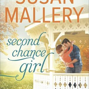 * Review * SECOND CHANCE GIRL by Susan Mallery