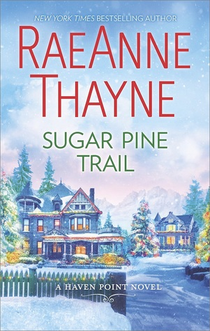 * Review * SUGAR PINE TRAIL by RaeAnne Thayne