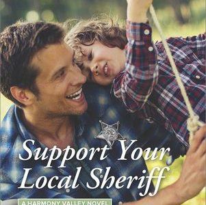 * Review * SUPPORT YOUR LOCAL SHERIFF by Melinda Curtis