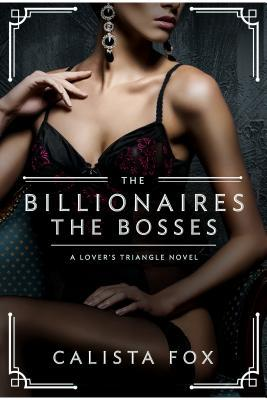 * Review * THE BILLIONAIRES: THE BOSSES