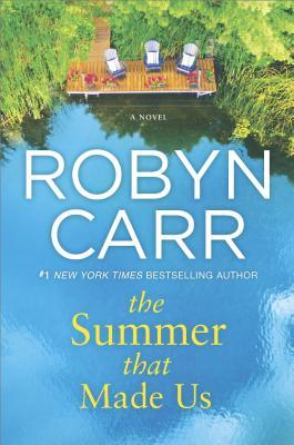 * Review * THE SUMMER THAT MADE US by Robyn Carr