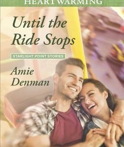 * Review * UNTIL THE RIDE STOPS by Amie Denman