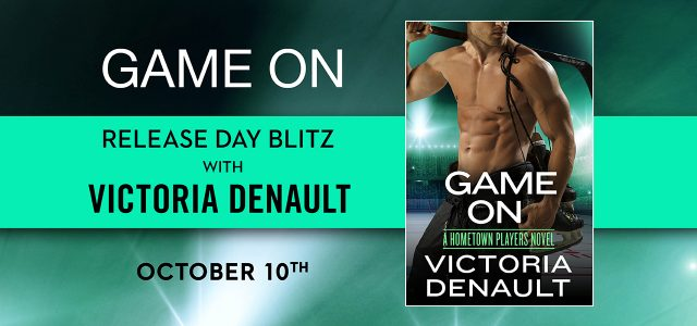 * Release Blitz * GAME ON by Victoria Denault
