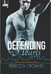 * Blog Tour / Book Review * DEFENDING HEARTS by Rebecca Crowley