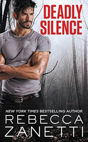 * Review * DEADLY SILENCE by Rebecca Zanetti