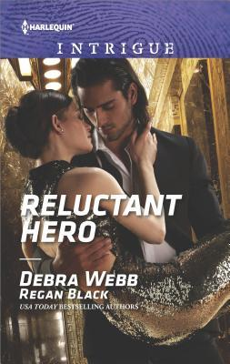 * Review * RELUCTANT HERO by Debra Webb and Regan Black