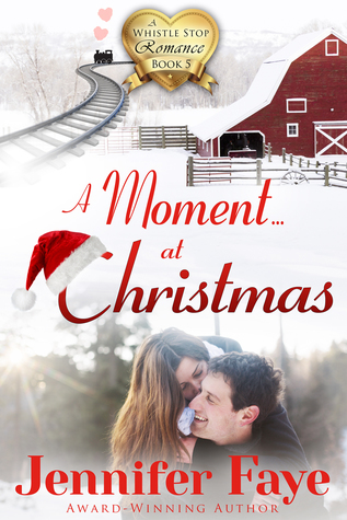 * Review * A MOMENT AT CHRISTMAS by Jennifer Faye