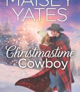 * Blog Tour / Book Review * CHRISTMASTIME COWBOY by Maisey Yates