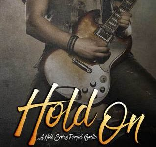 * Blog Tour / Review * HOLD ON by Arell Rivers