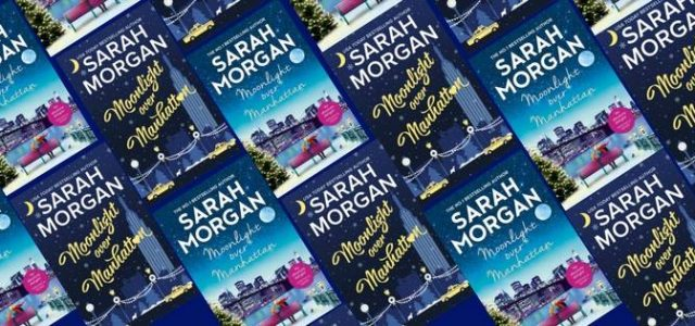 * Blog Tour / Review * MOONLIGHT OVER MANHATTAN by Sarah Morgan