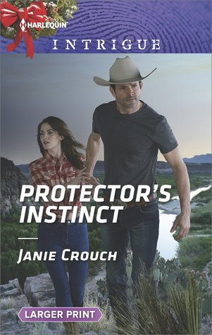 * Review * PROTECTOR'S INSTINCT by Janie Crouch