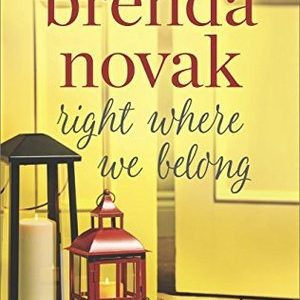 * Review * RIGHT WHERE WE BELONG by Brenda Novak