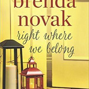* Review * RIGHT WHERE WE BELONG by Brenda Novak