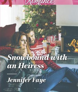 * Review * SNOWBOUND WITH AN HEIRESS by Jennifer Faye