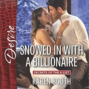 * Review * SNOWED IN WITH A BILLIONAIRE by Karen Booth