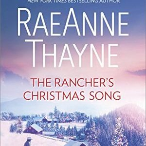 * Review * THE RANCHER'S CHRISTMAS SONG by RaeAnne Thayne