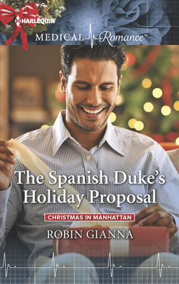 * Review * THE SPANISH DUKE'S HOLIDAY PROPOSAL by Robin Gianna