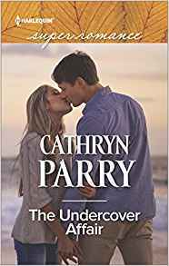 * Review * THE UNDERCOVER AFFAIR by Cathryn Parry