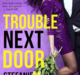 * Review * TROUBLE NEXT DOOR by Stefanie London