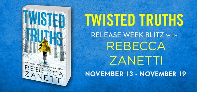 * Release Blitz / Book Review * TWISTED TRUTHS by Rebecca Zanetti