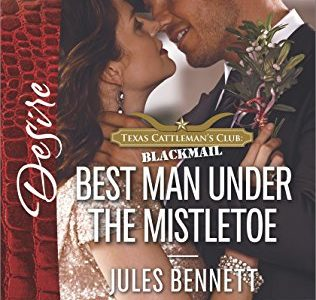* Review * BEST MAN UNDER THE MISTLETOE by Jules Bennett