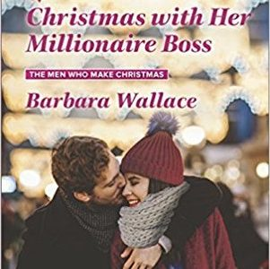 * Review * CHRISTMAS WITH HER MILLIONAIRE BOSS by Barbara Wallace