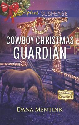 * Review * COWBOY CHRISTMAS GUARDIAN by Dana Mentink