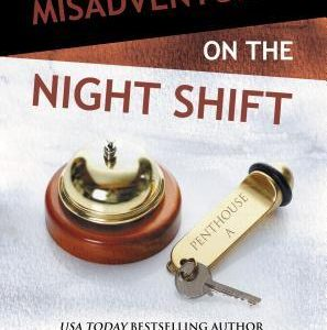 * Review * MISADVENTURES ON THE NIGHT SHIFT by Lauren Rowe