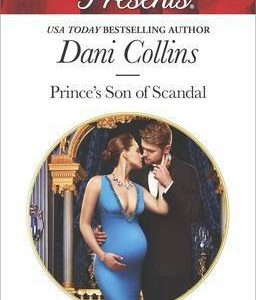 * Review * PRINCE'S SON OF SCANDAL by Dani Collins