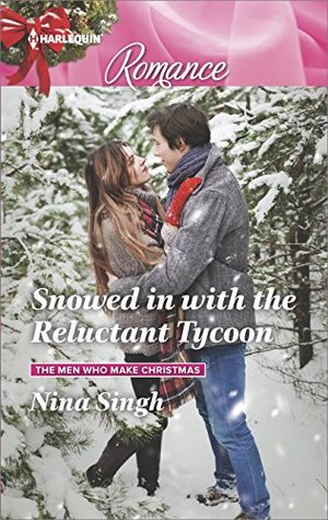 * Review * SNOWED IN WITH THE RELUCTANT TYCOON by Nina Singh