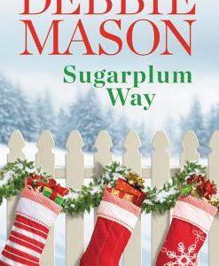 * Review * SUGARPLUM WAY by Debbie Mason