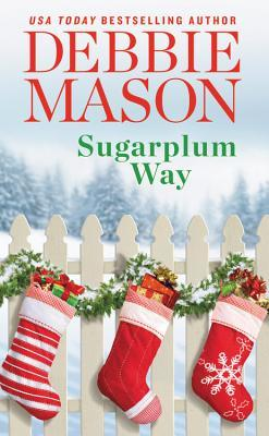 * Review * SUGARPLUM WAY by Debbie Mason