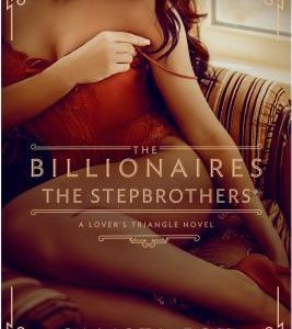 * Review * THE BILLIONAIRES: THE STEPBROTHERS by Calista Fox