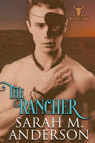 * Review * THE RANCHER  by Sarah M. Anderson