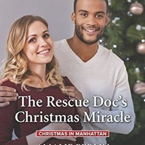 * Review * THE RESCUE DOC'S CHRISTMAS MIRACLE by Amalie Berlin