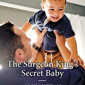 * Review * THE SURGEON KING'S SECRET BABY by Amy Ruttan