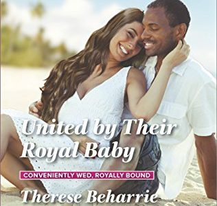 * Review * UNITED BY THEIR ROYAL BABY by Therese Beharrie