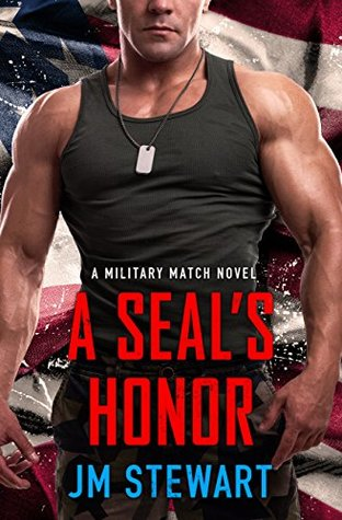 * Review * A SEAL'S HONOR by JM Stewart